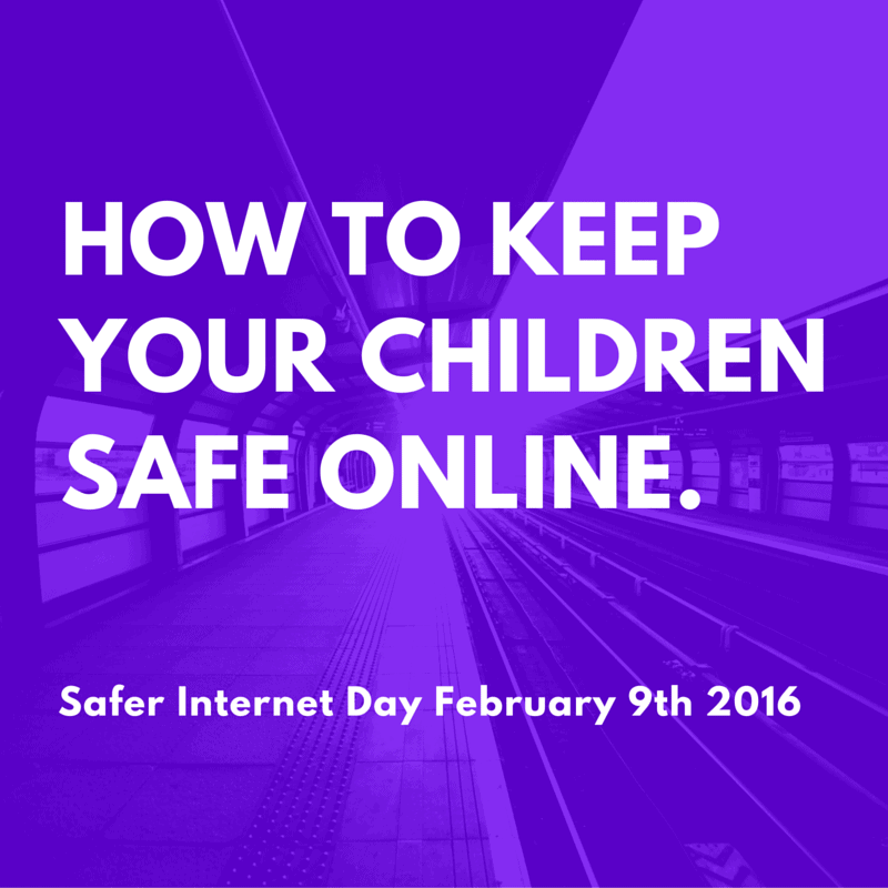 Keeping your kids safe online : Februray 9th is Safer Internet Day.