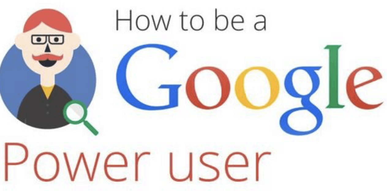 How to become a power user of Google