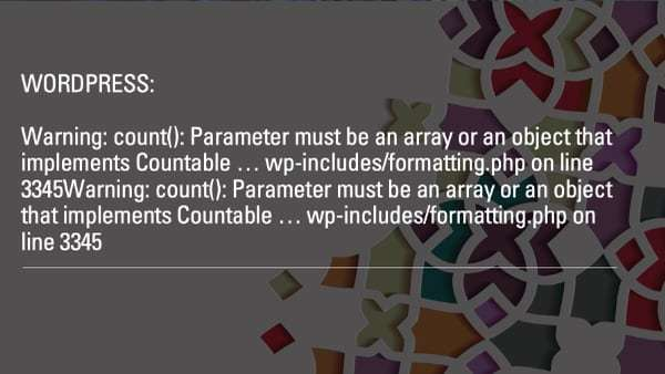 How to fix WordPress, Divi Warning: count(): Parameter must be an array or an object that implements Countable … wp-includes/formatting.php on line 3345
