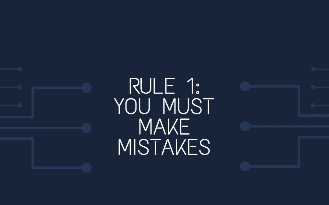 Management tip: You have to make mistakes